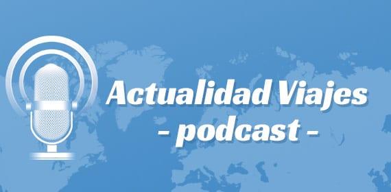 Podcast Actualidad Viajes
